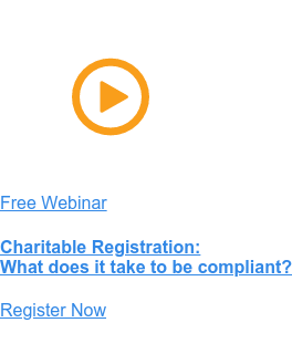 Free Webinar  Charitable Solicitation Compliance What does it take to be compliant? Register Now