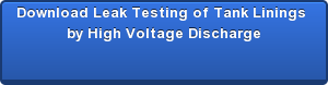 Download Leak Testing of Tank Linings  by High Voltage Discharge