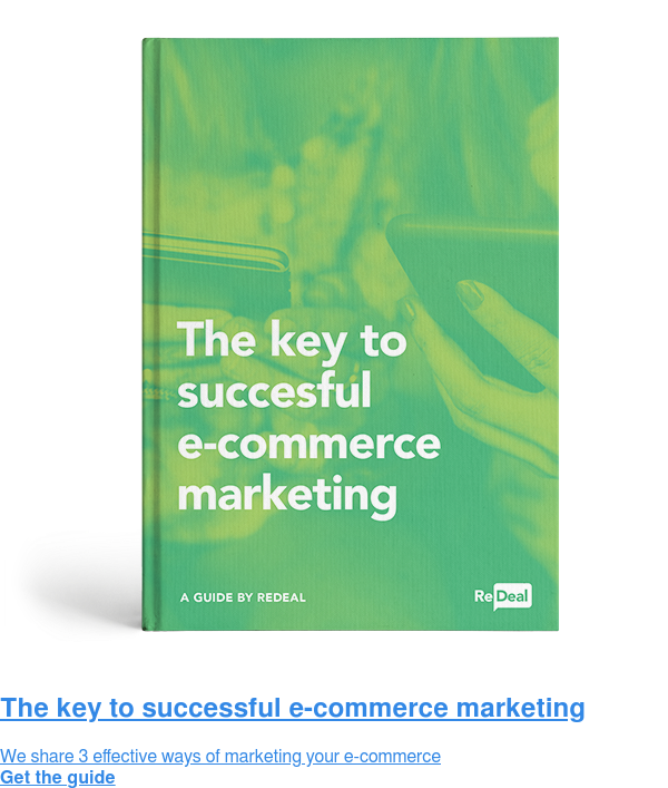 The key to successful e-commerce marketing  We share 3 effective ways of marketing your e-commerce Get the guide