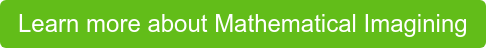Learn more about Mathematical Imagining