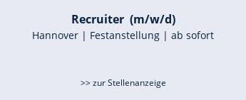 Recruiter  (m/w/d)  Hannover | Festanstellung | ab sofort   >> zur Stellenanzeige