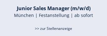 Junior Sales Manager (m/w/d)  München | Festanstellung | ab sofort   >> zur Stellenanzeige