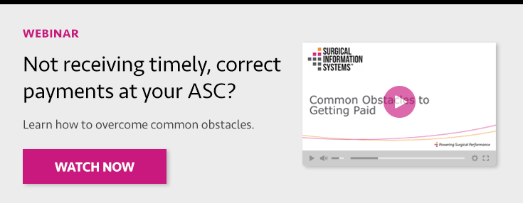 Webinar: Not receiving timely, correct payments at your ASC? Learn how to overcome common obstacles.
