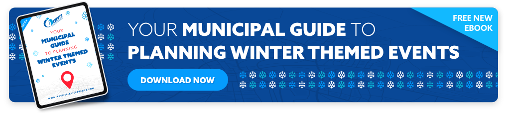Download our Free eBook Guide: Your Municipal Guide To Planning Winter Themed Events