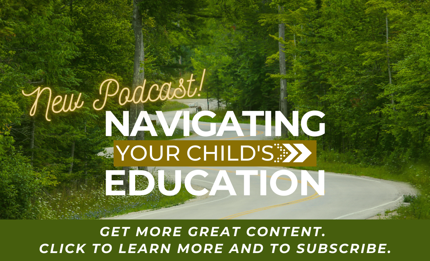 Navigating Your Child's Education Podcast