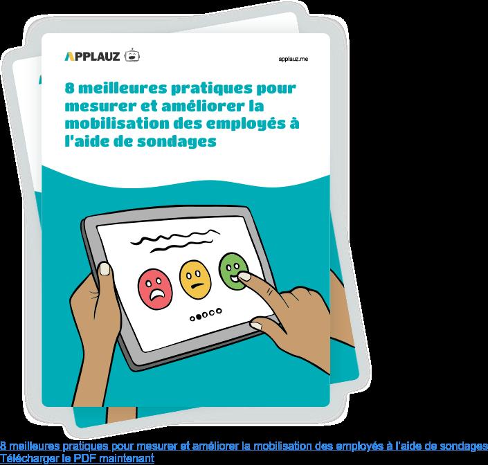 8 meilleures pratiques pour mesurer et améliorer la mobilisation des employés  à l'aide de sondages Télécharger le PDF maintenant