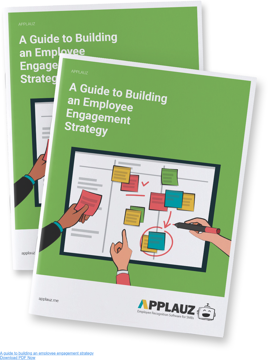A guide to building an employee engagement strategy Download PDF Now