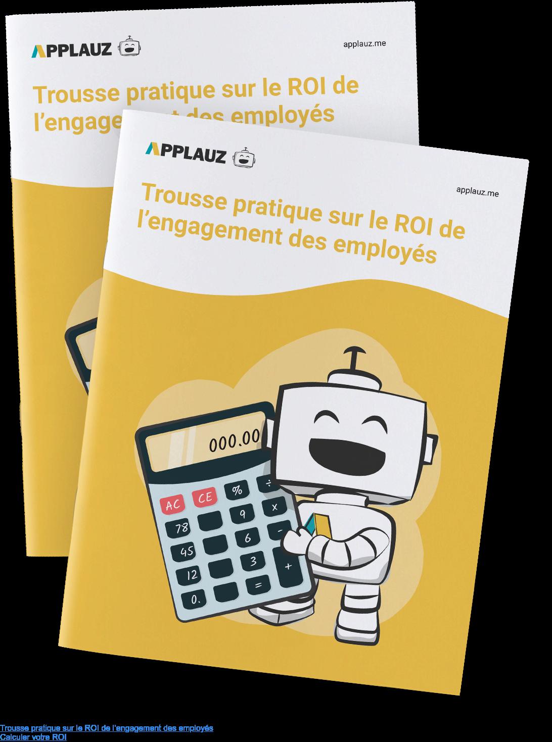 Trousse pratique sur le ROI de l'engagement des employés Calculer votre ROI