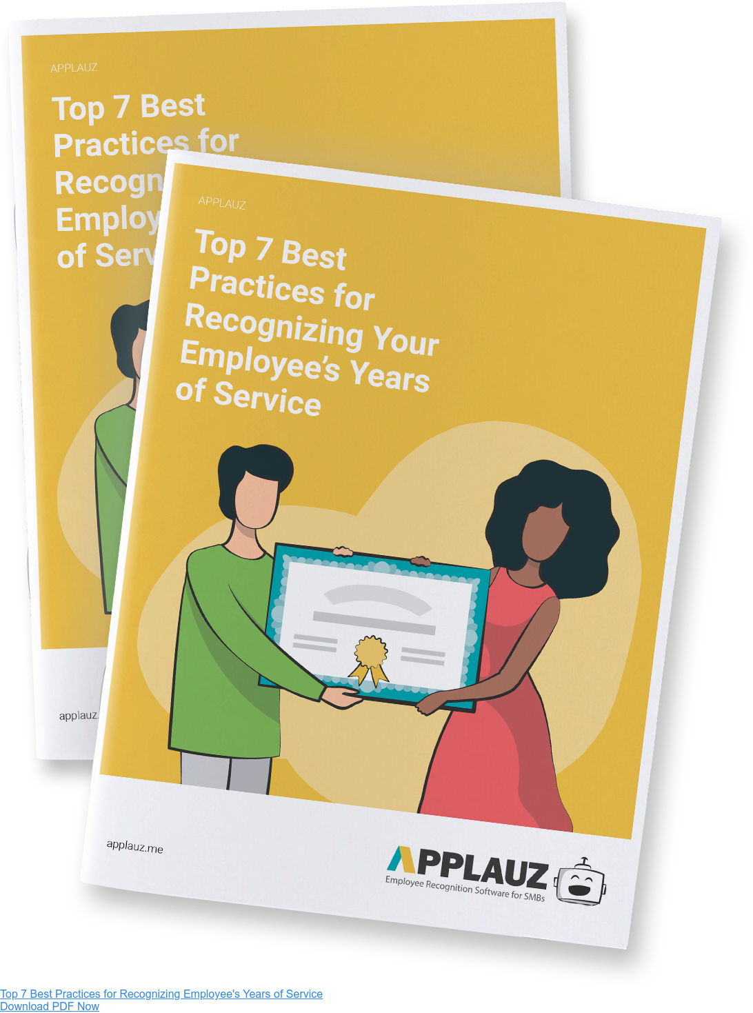 DIscover the top 7 best practices for celebrating years of service - Download PDF Guide