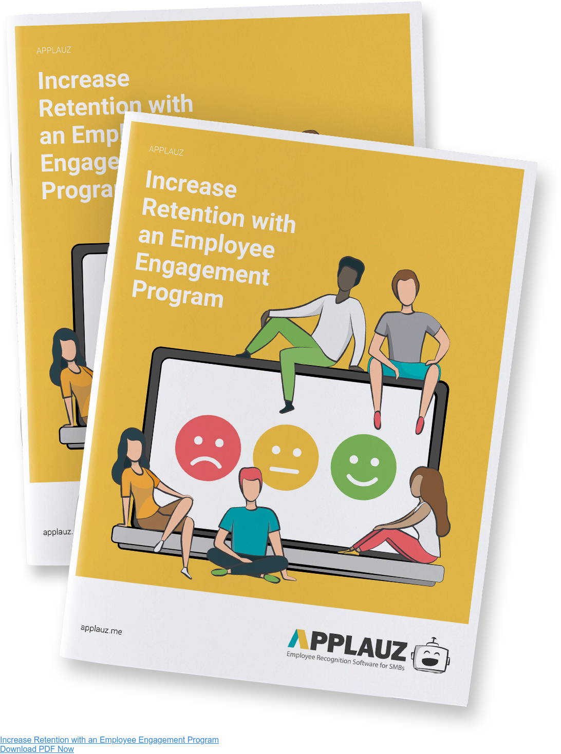 Increase Retention with an Employee Engagement Program Download PDF Now