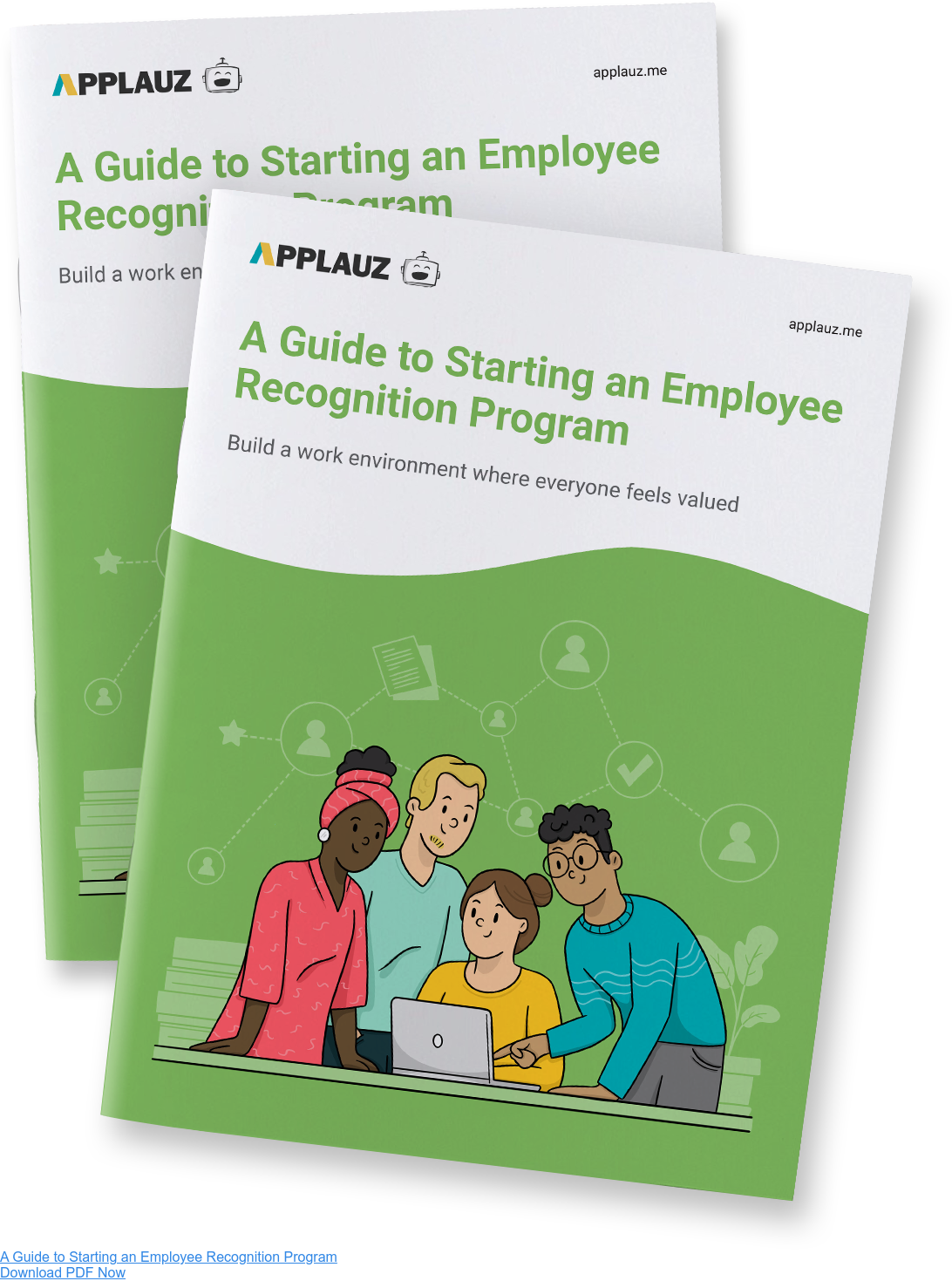 A Guide to Starting an Employee Recognition Program - Download PDF