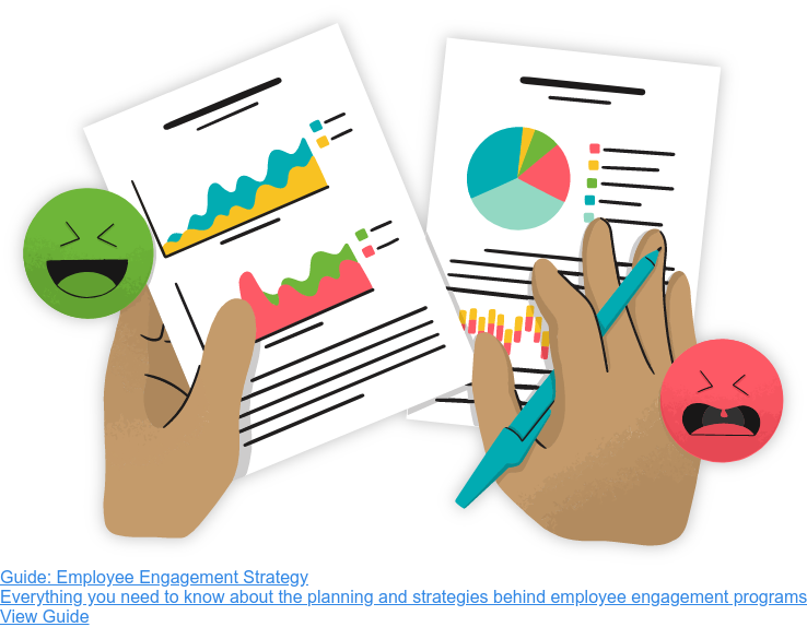 Guide: Employee Engagement Strategy  Everything you need to know about the planning and strategies behind employee  engagement programs View Guide