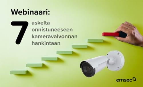webinaari: 7 askelta onnistuneeseen kameravalvonnan hankintaan