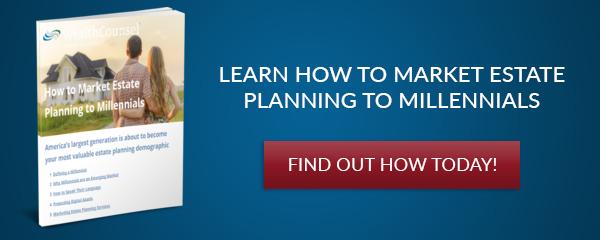 How to Market Estate Planning to Millennials