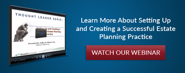 Learn more about setting up and creating a successful estate planning practice
