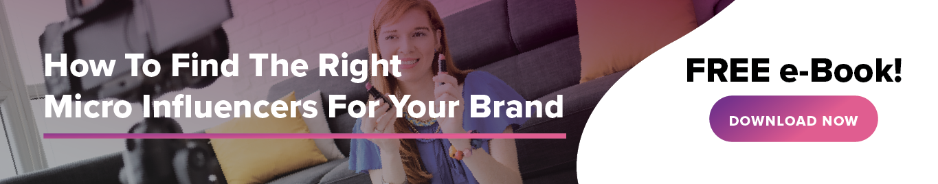 How To Find The Right Micro Influencers For  Your Brand
