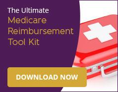 The Ultimate Medicare Reimbursement Tool Kit