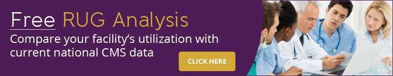 Free RUG Analysis - Compare your facility's utilization with current national CMS data