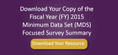 Fiscal Year 2015 MDS Focused Survey Summary