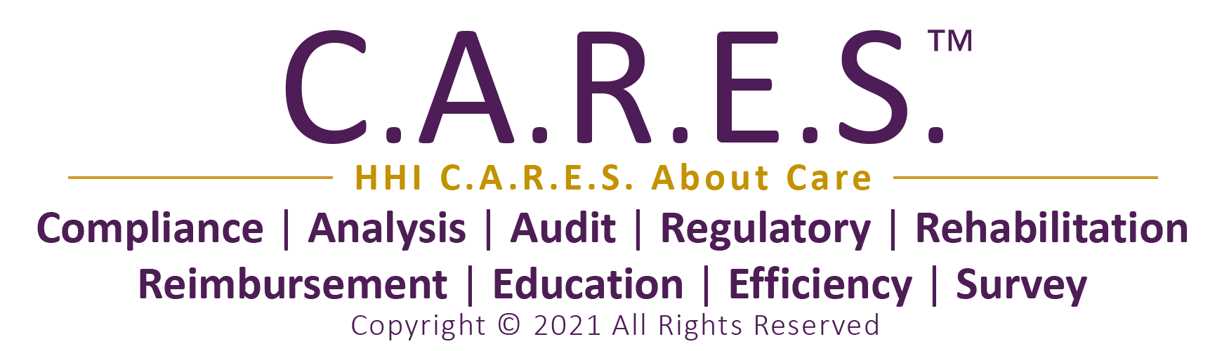 Harmony Healthcare International C.A.R.E.S. System | Compliance, Audit, Analysis, Reimbursement, Regulatory, Rehabilitation, Education, Efficiency, Survey