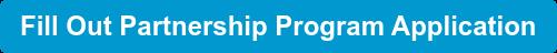 Fill Out Partnership Program Application
