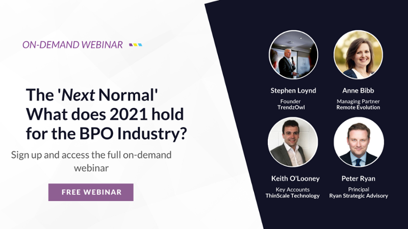 Download our free on-demand webinar: The next normal what does 2021 hold for the BPO industry