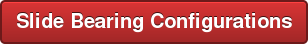 Slide Bearing Configurations