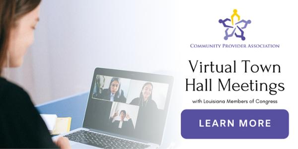 Louisiana Virtual Town Hall Meetings | Community Provider Association