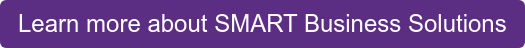 Learn more about SMART Business Solutions