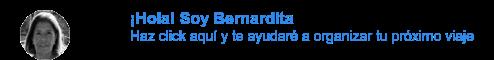 ¡Hola! Soy Bernardita Haz click aquí y te ayudaré a organizar tu próximo viaje