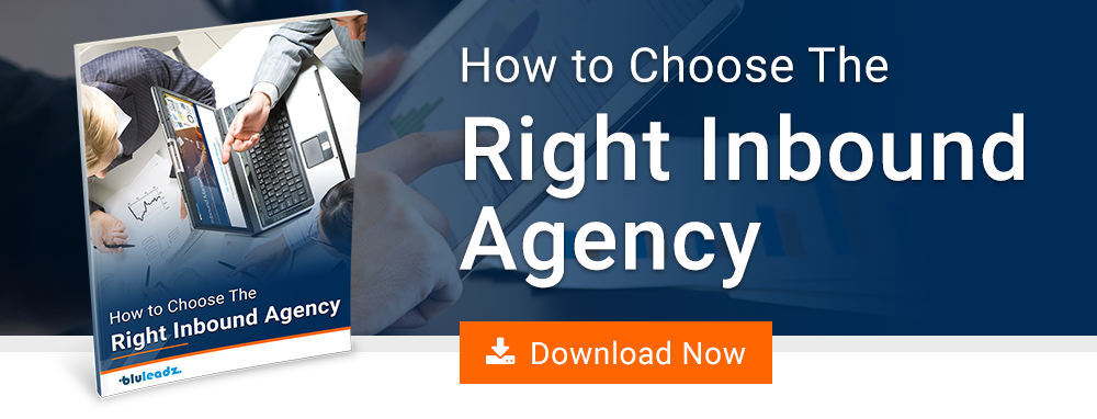 How To Choose An Inbound Agency
