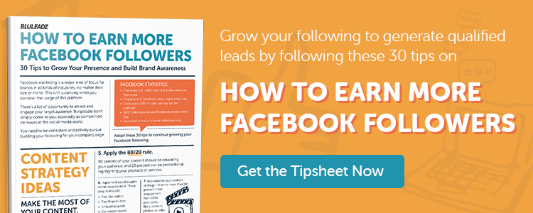 click here to download the How to Earn More Facebook Followers Tipsheet