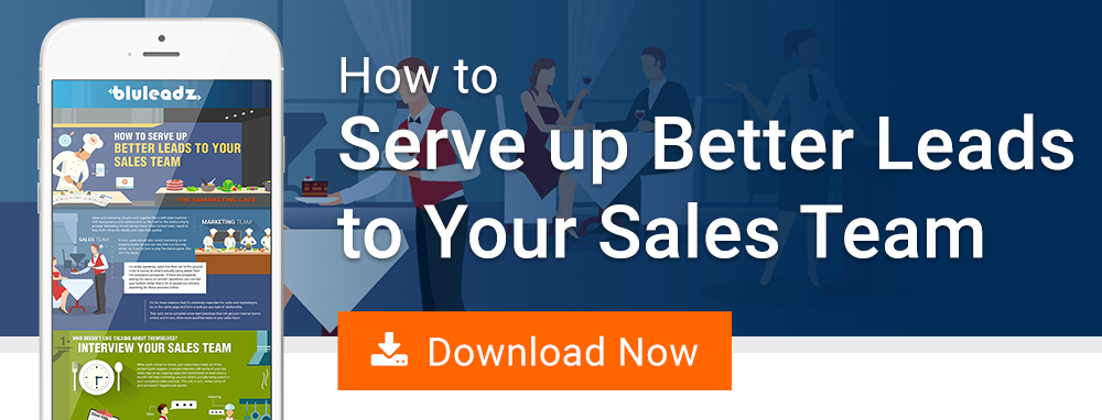 How To Serve Up Better Leads To Your Sales Team
