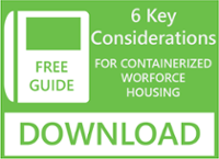 6 Key Considerations For Containerized Workforce Housing