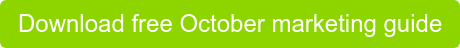 Download free October marketing guide