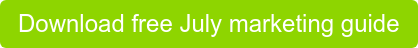 Download free July marketing guide