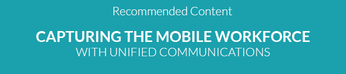 Download Capturing the Mobile Workforce With Unified Communications