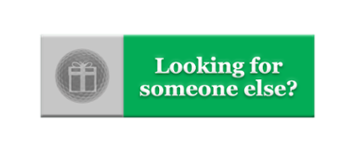 Looking for someone else?