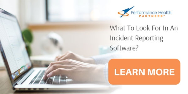 Performance Health Partners Incident Event Reporting Software