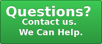 Questions?  Contact us.  We Can Help.