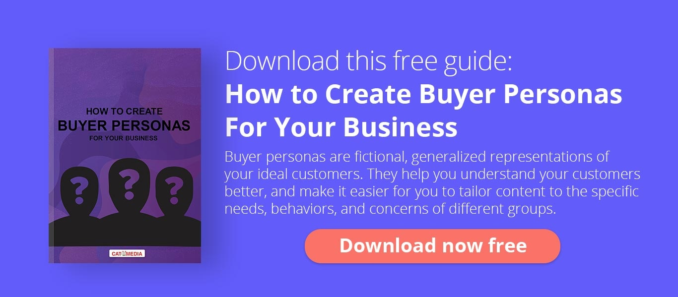 Download this free guide: How to create buyer personas