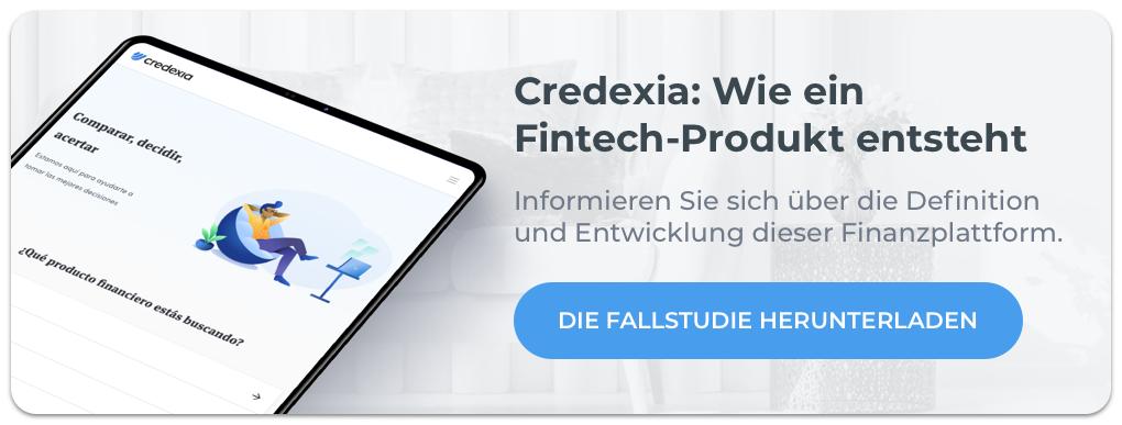 Credexia wie ein fintech-produkt entsteht