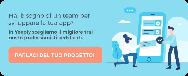 Hai bisogno di un team per sviluppare al tua app?