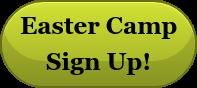 Easter Camp Sign Up!