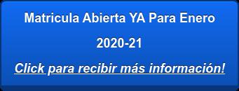 Matricula Abierta Curso 2020-21 Click para más información!