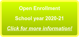 Open Enrollment School year 2020-21 Click for more information!