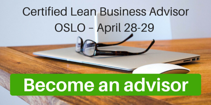 Become a Certified Lean Business Advisor in Oslo – April 28-29, 2016
