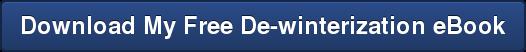 Download My Free De-winterization eBook