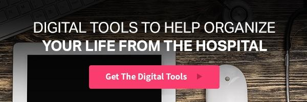 Digital Tools To Help Organize Life From The Hospital