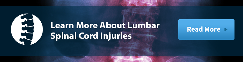 Learn More About Lumbar Spinal Cord Injuries
